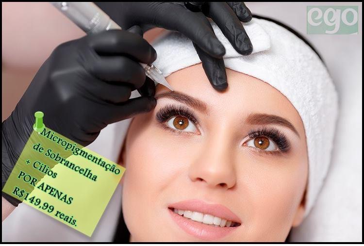 PROVEITE SUPER PROMOÇÃO NA CLÍNICA EGO. MICROPIGMENTAÇÃO DE SOBRANCELHA + ALONGAMENTO DE CÍLIOS POR APENAS R$149,99 .